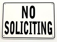 """NO SOLICITING"" WARNING SIGN, METAL, HEAVY DUTY"