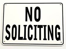 """""""NO SOLICITING"""" WARNING SIGN, METAL, HEAVY DUTY"""