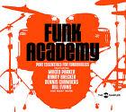 CD Funk Academy d'Artistes divers mit Maceo Parker, Bill Evans, Mezzoforte