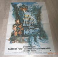 A1 Filmplakat  DER WILDE HAUFEN VON NAVARONE , ROBERT SHAW,HARRISON FORD