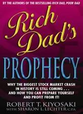 Rich Dad's Prophecy By Sharon L. Lechter, Robert T. Kiyosaki. 9780751534962