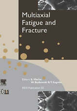 Multiaxial Fatigue and Fracture, Volume 25 (European Structural Integrity Socie