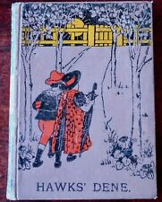 KATHARINE E. MAY HAWK'S DENE HARDBACK BOOK (1900) CHILDRENS NIMMO EDINBURGH