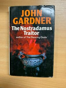 "1979 JOHN GARDNER ""THE NOSTRADAMUS TRAITOR"" FICTION HARDBACK BOOK (P3)"