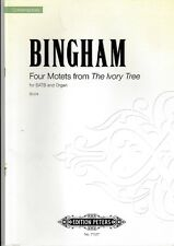 """J.Bingham: Four Motets from """"The Ivory Tree"""" for SATB and Organ. Partitur."""