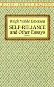 Self-Reliance and Other Essays by Ralph Waldo Emerson
