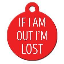 If I'm out I'm Lost - Pet Id Dog or Cat Tag or Collar Charm