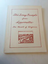 COOK BOOK - OLD TIMEY RECIPES FROM APPOMATTOX From Virginia NATIONAL PARK WOMEN