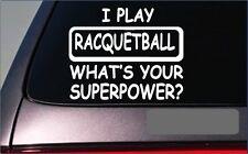 """Racquetball Superpower Sticker G438 8"""" Vinyl Decal ball court racquet"""