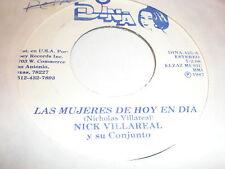 Nick Villareal Y Su Conjunto 45 Las Mujeres De Hoy En Dia DINA