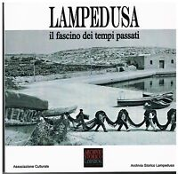 Fotografia - Lampedusa (Agrigento). Il fascino dei tempi passati - Archivio