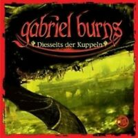 "GABRIEL BURNS ""TEIL 10 - DIESSEITS DER..."" CD NEW"