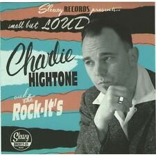 CD Charlie Hightone & The Rock-It's - Small But Loud! - Neo Rockabilly - New