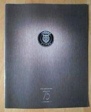JAGUAR 75th Anniversary large commemmorative brochure - XK8, XJ6, XJ220 etc