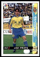 Mundicromo Las fichas de la Liga 98 99 Javi Prats Villareal No. 357