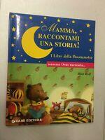 LIBRO MAMMA RACCONTAMI UNA STORIA LIBRI BUONANOTTE ORSA RACCONTA WOLF DAMI 2002