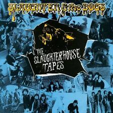 SLAUGHTER & THE DOGS - THE SLAUGHTERHOUSE TAPES   VINYL LP NEUF