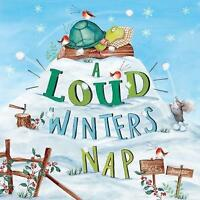 A Loud Winter's Nap by Hudson, Katy, NEW Book, FREE & Fast Delivery, (Paperback)