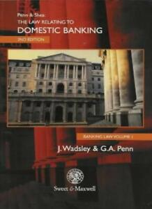 Banking Law, Vol. 1: The Law Relating to Domestic Banking,G.A. Penn,Joan Wadsle