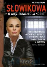 Slowikowa o wiezieniach dla kobiet Artur Gorski, polish book, polska ksiazka