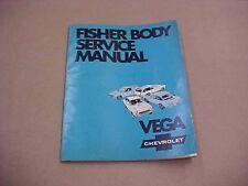 Chevy Vega 1971 Fisher body service manual.