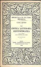RUSSO Luigi, La critica letteraria contemporanea. 3 volumi
