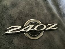 Datsun 240Z  Quarter panel emblem series one L  1970