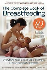The Complete Book of Breastfeeding by Laura Marks, Marvin S. Eiger and Sally...