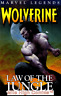WOLVERINE LEGENDS: LAW OF THE JUNGLE TPB (VOL. 3) (2003 Series) #1 Good