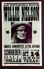 WILLIE NELSON 2005 CONCERT POSTER HATCH SHOW PRINT GOLLAD TEXAS rare 1 of 100