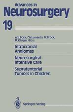Advances in Neurosurgery Ser.: Intracranial Angiomas : Neurosurgical...