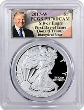 2017 W Proof Silver Eagle PCGS PR70 First Day of Issue Trump Inaugural Year FDOI