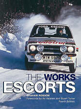 Book - The Works Escorts - RS 1600 1800 Cosworth WRC - New copy - Graham Robson