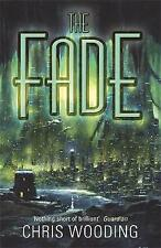 The Fade by Chris Wooding (Paperback)