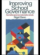 Improving School Governance: How Better Governors Make Better Schools by...