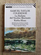 La Ballata del Vecchio Marinaio Kubla Khan - S. Taylor Coleridge - Feltrinelli