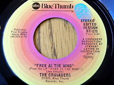 "THE CRUSADERS - FREE AS THE WIND / THE WAY WE WAS   7"" VINYL"
