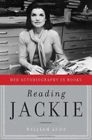 Reading Jackie: Her Autobiography in Books by William Kuhn
