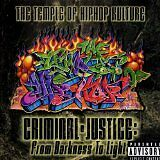 THE TEMPLE OF HIP HOP KULTURE - Ciminal justice : from darkness to light - CD Al
