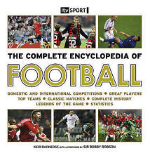 THE COMPLETE ENCYCLOPEDIA OF FOOTBALL by Keir Radnedge : WH2-R4A : HB057 : NEW
