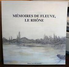 Mémoires de Fleuve, le Rhône, recueil de textes, World FREE Shipping*