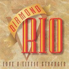 (CD) Diamond Rio - Love a Little Stronger [1994, Arista Records]