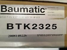 BAUMATIC BTK2325 MICROWAVE TRIM KIT FOR BUILT IN KIT