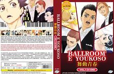 Welcome to the Ballroom (Chapter 1 - 24 End) ~ 2-DVD ~ English Subtitle Anime ~