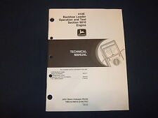 John Deere 410E Backhoe Technical Engine Service Op Test Manual Sect 9010 Tm1610