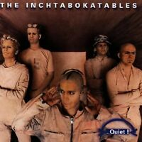 Inchtabokatables Quiet! (1997) [CD]