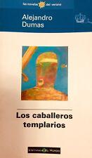 Los Caballeros Templarios - Alejandro Dumas