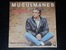 45  tours SP - MICHEL SARDOU - MUSULMANES - 1986