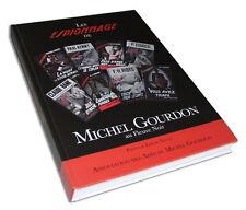 EO N° LES ESPIONNAGE DE MICHEL GOURDON AU FLEUVE NOIR ( 300 EXEMPLAIRES HC )