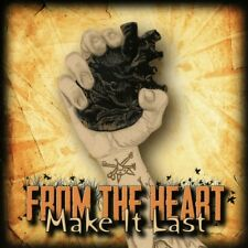 FROM THE HEART - MAKE IT LAST   CD NEUF